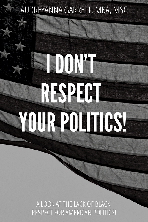 I Don't Respect Your Politics