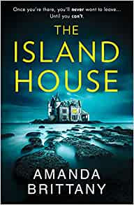 The Island House by Amanda Brittany