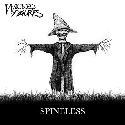 Wicked Figures // Spineless (FeaturingSam Bianco) [Single Review]