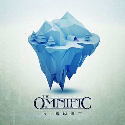 The Omnific // Kismet [EP Review]