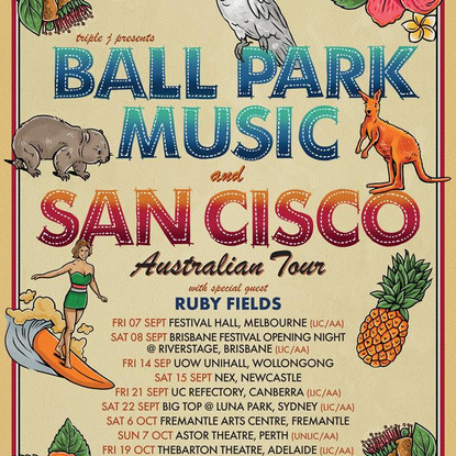 BALL PARK MUSIC + SAN CISCO Embark on Australian Tour W/ Ruby Fields