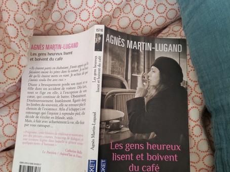 Book: Les Gens Heureux Lisent et Boivent du Café by Agnes Martin-Lugand