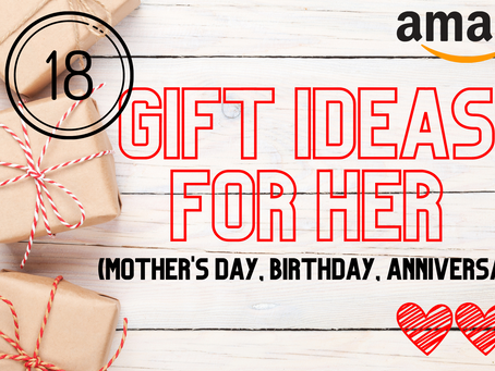 18 GIFT IDEAS FOR HER | Mother's Day, Birthday, Anniversary