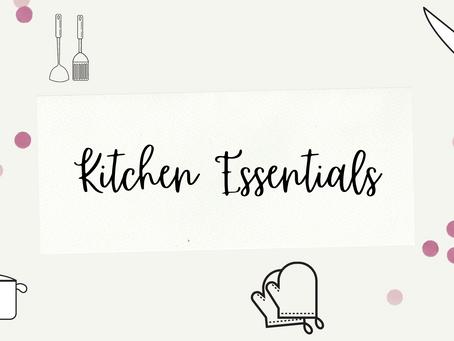 My Kitchen Essentials | Making Cooking Easier