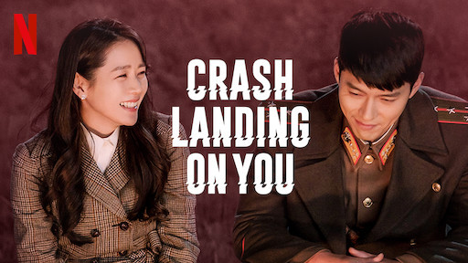 Netflix and Chill: Crash Landing on You