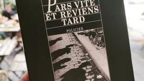 Book: Pars Vite et Reviens Tard by Fred Vargas
