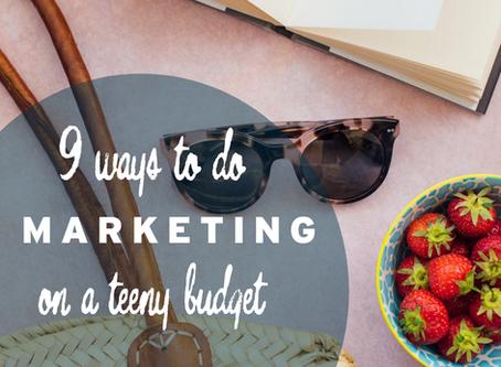 Marketing: No budget, no problem!
