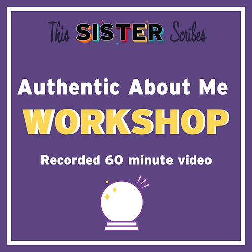 Authentic About Me workshop RECORDED