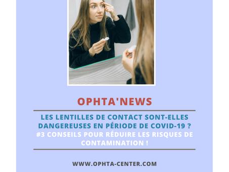 Les lentilles de contact sont-elles dangereuses en période de Covid-19 ?