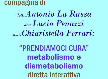 "Webinar Gratuito ""Prendiamoci Cura"" metabolismo e dismetabolismo"
