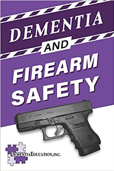 Dementia and Firearms Safety Book by HNR Gunworks
