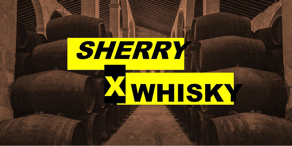 Sherry X Whisky   Flavours, and how we got there