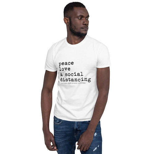 Short-Sleeve Unisex T-Shirt - Peace, Love, and Social Distancing