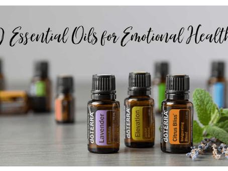 Ten Essential Oils for Emotions😥