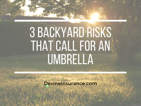 3 Backyard Risks That Call For an Umbrella Policy