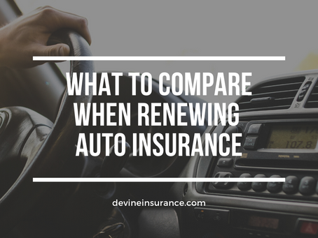 What to Compare When Renewing Your Auto Insurance