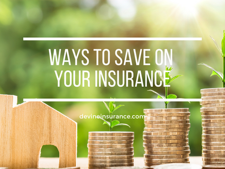 Ways to Save on Your Insurance Coverage