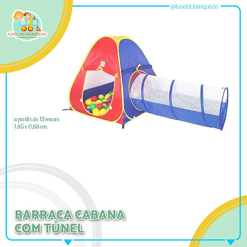 Barraca com Cabana e Túnel