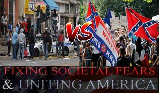 FIXING SOCIETAL FEARS & UNITING AMERICA