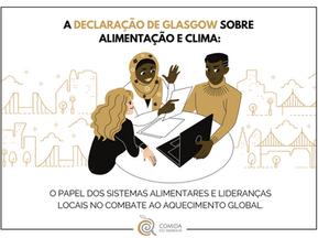 A Declaração de Glasgow - sistemas alimentares e o papel dos governos locais rumo à COP 26.