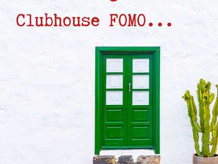 Dealing with Clubhouse FOMO