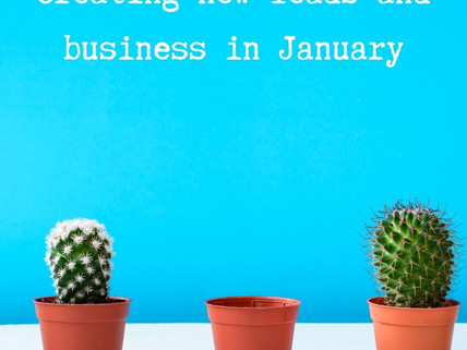 Generating new leads and business in January