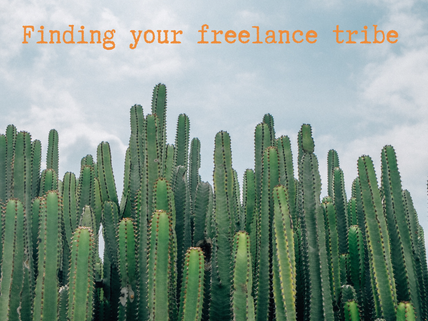 Finding your freelance tribe