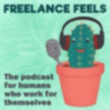 Freelance_Feels_Podcast-Image-final.jpg