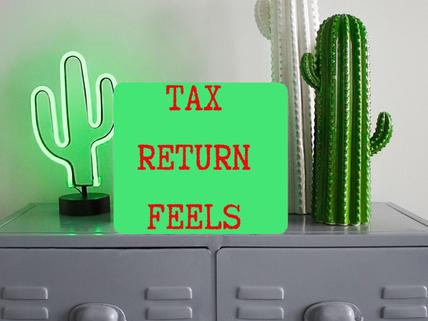 Tax return feels