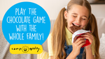 Looking For Some Fun At Home? Play The Chocolate Game!