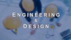 4.1  Engineering & Design
