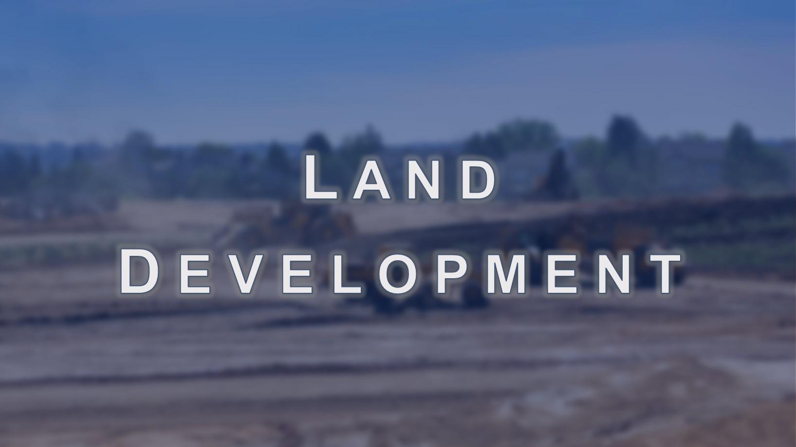 10. Land Development