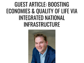 """CMM article """"Boosting Economies and Quality of Life via an Integrated National Infrastructure P"""