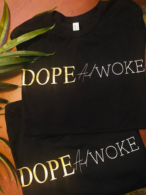 Dope And Woke