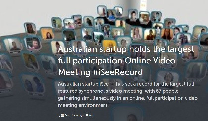 Australian startup holds the largest full participation Online Video Meeting #iSeeRecord