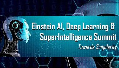 Einstein AI, Deep Learning & SuperIntelligence Summit 2017