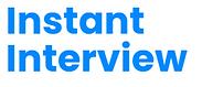 Instant Interview
