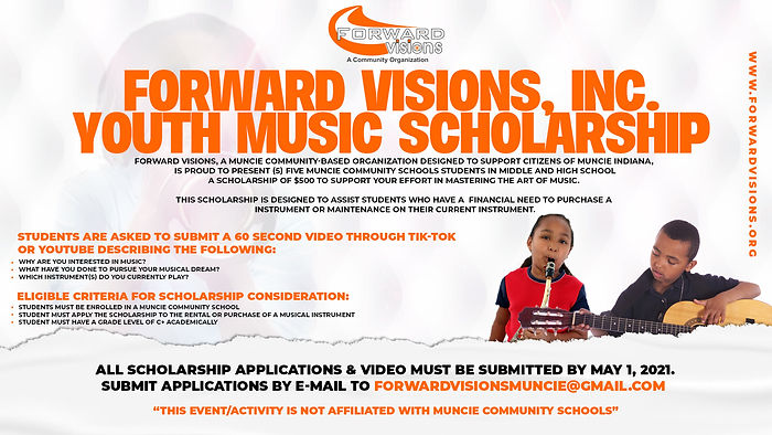FORWARD VISIONS MUSIC SCHOLARSHIP FLYER.