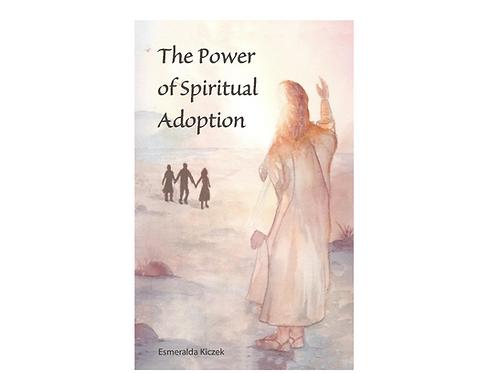 The Power of Spiritual Adoption Book