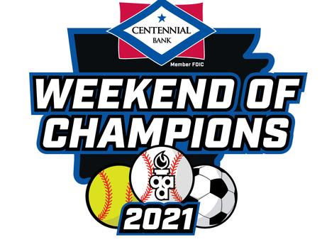 2021 Weekend of Champions Schedule