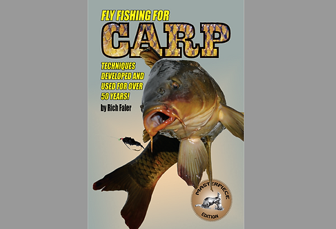 Fly Fishing for Carp: Techniques Developed and Used for Over 50 Years - Digital