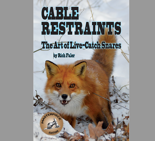 Cable Restraints: The Art of Live Catch Snares -Paperback