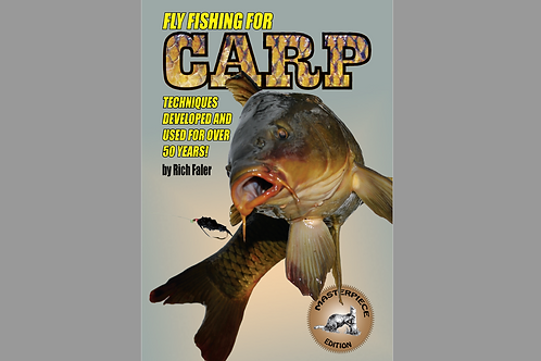 Fly Fishing for Carp: Techniques Developed and Used for Over 50 Years -Digital