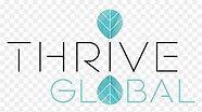 thrive global magazine .jpeg
