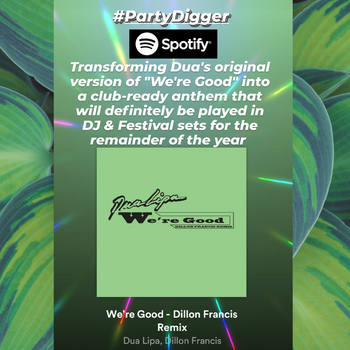 Dua Lipa - We're Good (Dillon Francis Remix)