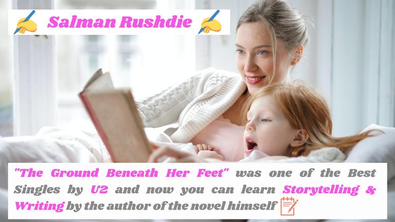 Salman Rushdie Teaches Storytelling & Writing