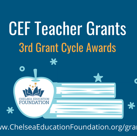 CEF Grant Awards more than $27,700 to Chelsea Schools in this School Year