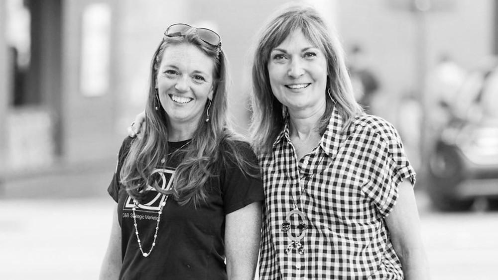 Bridget Favre and Doris Galvin of D&B Strategic Marketing