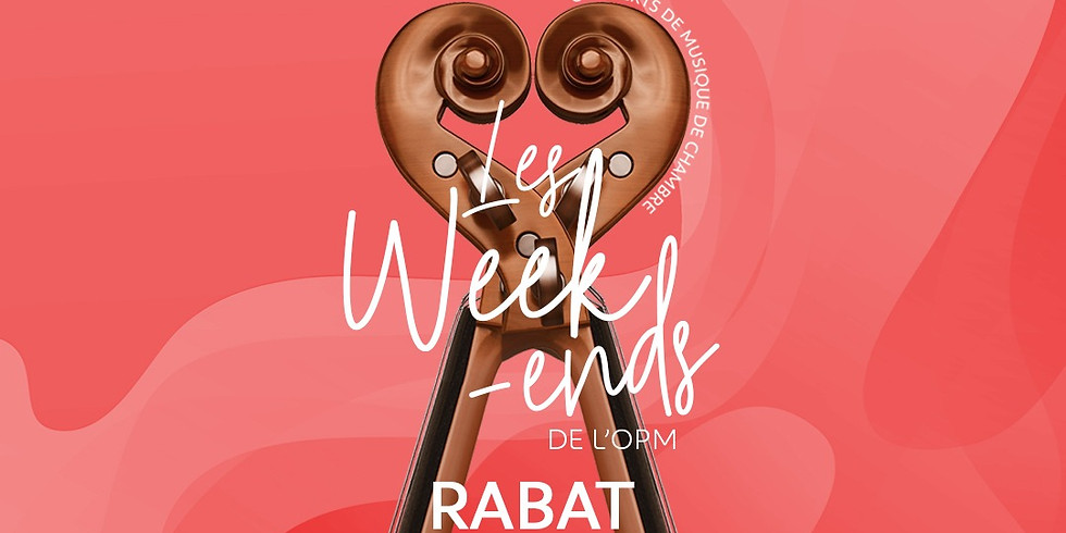 LES WEEKENDS DE L'OPM - Rabat - 18h