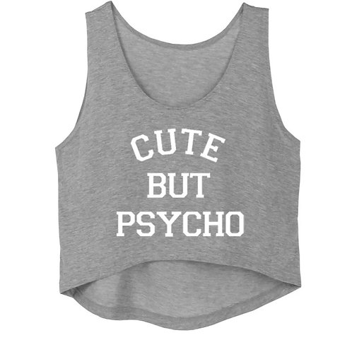 """Cute But Psycho"" Hi-Lo Tank"